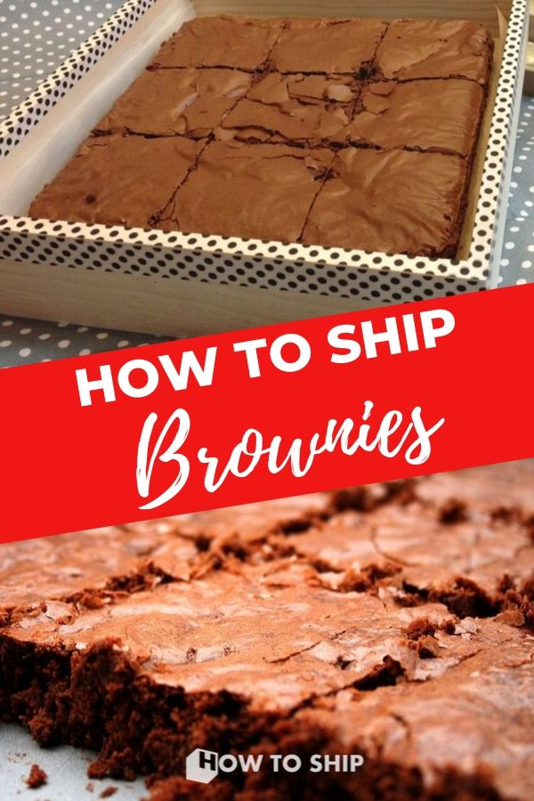How To Ship Brownies