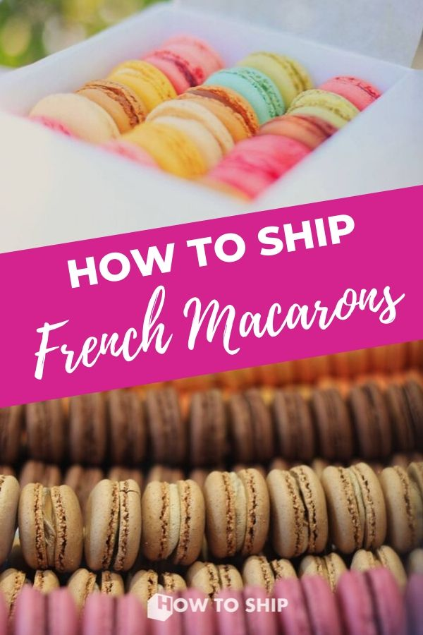 HOW TO SHIP MACARONS